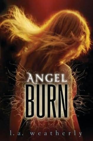 Angel Burn, L. A. Weatherly