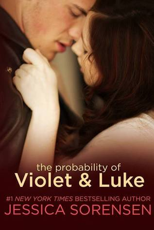 The Probability of Violet & Luke, Jessica Sorensen