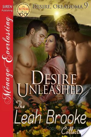 Desire Unleashed, Leah Brooke