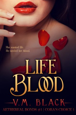 Life Blood, V. M. Black