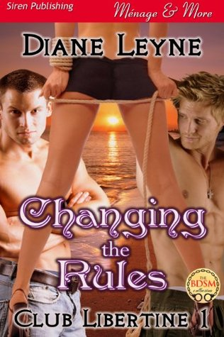 Changing The Rules, Diane Leyne