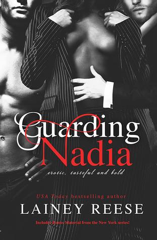 Guarding Nadia, Lainey Reese