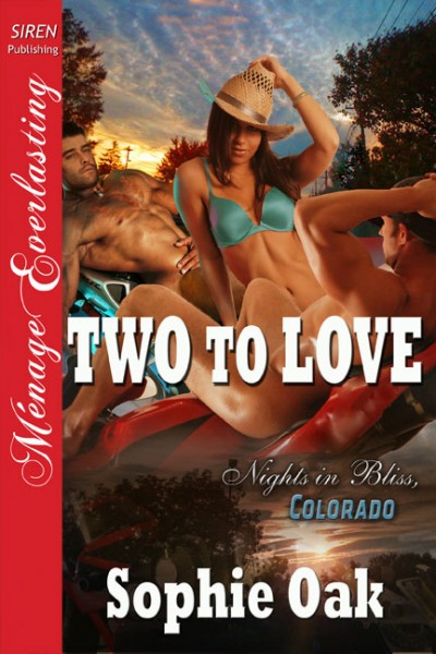 Two To Love, Sophie Oak