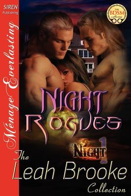 Night Rogues, Leah Brooke