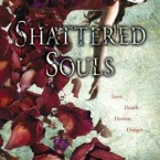 Shattered Souls, Mary Lindsey
