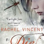 If I Die, Rachel Vincent