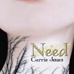 Need, Carrie Jones