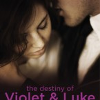 The Destiny of Violet & Luke, Jessica Sorensen