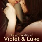 The Probability of Violet & Luke, Jessica Sorensen
