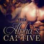Taken:  The Alpha's Captive, V. M. Black