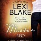 Master No, Lexi Blake