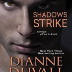Shadows Strikes, Dianne Duvall