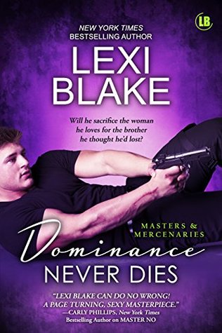 Dominance Never Dies, Lexi Blake