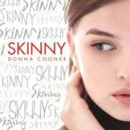 Skinny, Donna Cooner