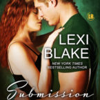 Submission Is Not Enough, Lexi Blake