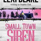 Small Town Siren, Sophie Oak (aka Lexi Blake)