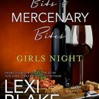 Master Bits & Mercenary Bites:  Girl's Night, Lexi Blake