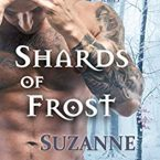 Shards of Frost, Suzanne Wright