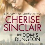 The Dom's Dungeon, Cherise Sinclair